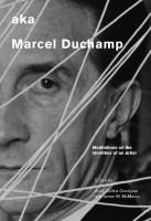 aka Marcel Duchamp