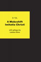 A Makeshift Imitatio Christi