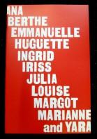 Ana Berthe Emmanuelle Huguette Ingrid Iriss Julia Louise Margot Mariane and Yara