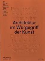 Architektur im Würgegriff der Kunst