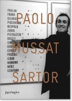 Paolo Mussat Sartor: Luoghi d'arte e di artisti 1968–2008