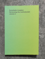 Performing the Institution(al) vol. 2