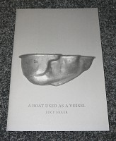 Lucy Skaer - A Boat Used as a Vessel