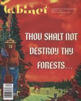 Cabinet #48 : Thou Shalt Not Destroy Thy Forests