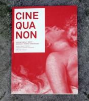 Cine Qua Non #4
