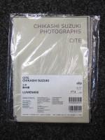 Lumen #6: Chikashi Suzuki: Cite