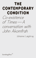Contemporary Condition 14 – Co-existence of Times: A conversation with John Akomfrah