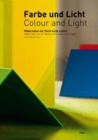 Farbe und Licht / Colour and Light