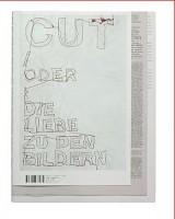 dieKlasse magazine #3: cut - oder die liebe zu den bildern