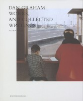 Dan Graham – Works & Collected Writings
