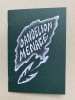 dandelion menace