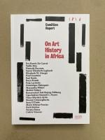 On Art History in Africa / De l'histoire de l'art en Afrique