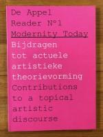 De Appel Reader No.1: Modernity Today