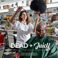 Dead & Juicy - Original Motion Picture Soundtrack (LP + gatefold)