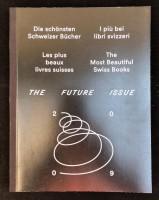 Die schönsten Schweizer Bücher 2009 / The Most Beautiful Swiss Books 2009