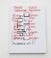 Dutch Resource, collaborative exercises in Graphic Design