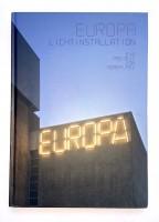 Europa - Licht Installation