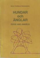 Hundar och änglar / Dogs and Angels