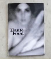 Haute Food #0