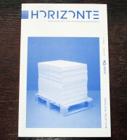 Horizonte #4 – Journal for Architecture: Building Matters