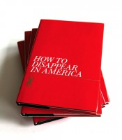 How to Disappear in America