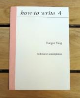 how to write 4: Bathroom Contemplation