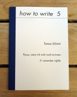 how to write 5:  fluxus, wenn ich mich recht erinnere   if i remember rightly