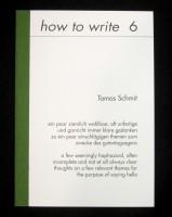 how to write 6: Tomas Schmit