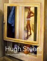 Hugh Steers: The Complete Paintings