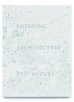 Listening to Architecture