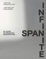 Infinite Span - 90 Years of Brazilian Architecture