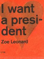 I want a president