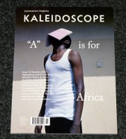 """Kaleidoscope #15. """"A"""" Is For Africa."""