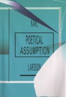 Poetical Assumption