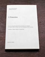 L'Entretien / The Interview