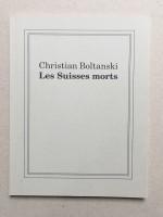 Christian Boltanski - Les Suisses morts