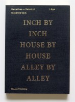 Libya: Inch by Inch, House by House, Alley by Alley (2nd Ed.)