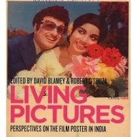 Living Pictures. Perspectives on the Film Posters in India