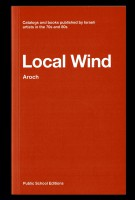 Local Wind, Aroch. Catalogs and books published by Israeli artists in the 70s and 80s