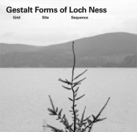 Gestalt Forms of Loch Ness – Grid Site Sequence