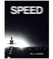 Lodown #3: Speed