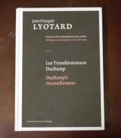 Les Transformateurs Duchamp / Duchamp's TRANS/formers