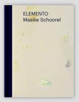Maaike Schoorel — Elemento