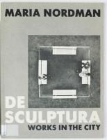 De Sculptura: Works In The City