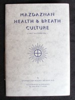 Mazdaznan – Health & Breath Culture (first six exercises)