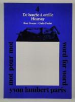 Mot pour Mot #4 - René Denizot / Giulio Paolini - De bouche à oreille Hearsay