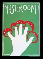 Mushroom Fingers