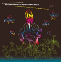 Musique Pour Les Plantes Des Dieux (Vinyl)