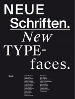 Neue Schriften. New Typefaces. Positions and Perspectives
