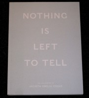 Nothing Is Left To Tell
